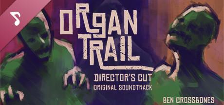 Organ Trail: Director's Cut - Soundtrack