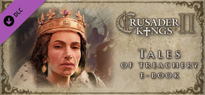E-Book Crusader Kings II: Tales of Treachery