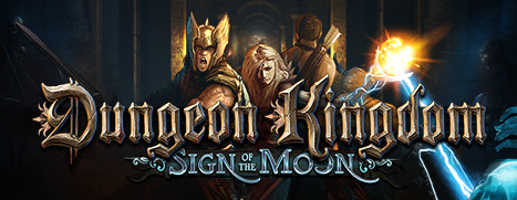 Dungeon Kingdom: Sign of the Moon - 地牢帝国:月之启示