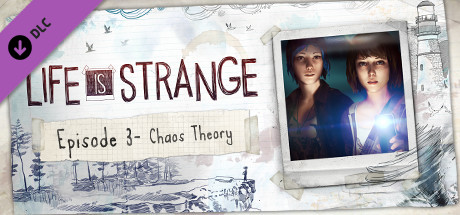 Life is Strange - Episode 3