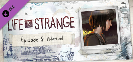 Life is Strange - Episode 5