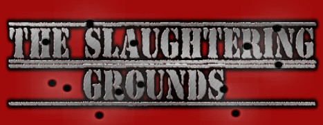 The Slaughtering Grounds - 屠宰场