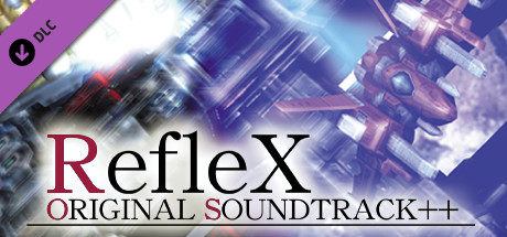 RefleX Original Soundtrack