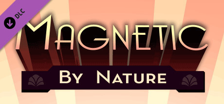 Magnetic by Nature OST: Extended Edition