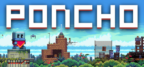 PONCHO Steam Game