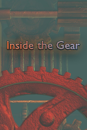 Inside The Gear poster image on Steam Backlog