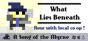 Song of the Myrne: What Lies Beneath cover art