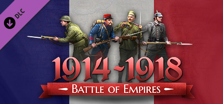 Battle of Empires : 1914-1918 - French campaign