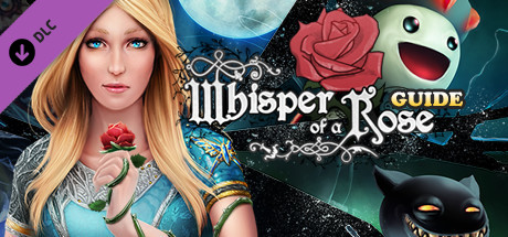 Whisper of a Rose: Strategy Guide