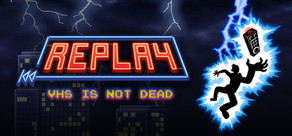 Replay - VHS is not dead cover art
