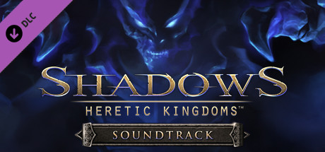 Shadows: Heretic Kingdoms - Official Soundtrack
