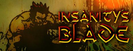 Insanity's Blade - 疯狂之刃