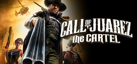 Call of Juarez®: The Cartel