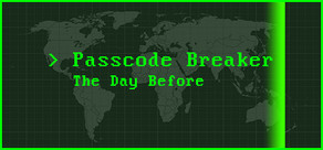 Passcode Breaker: The Day Before