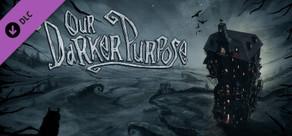 Our Darker Purpose - Soundtrack cover art