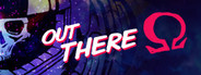 Out There: Ω Edition + Soundtrack