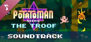 Potatoman Seeks The Troof OST cover art