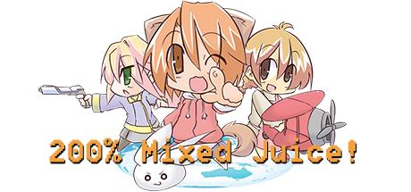 200% Mixed Juice!