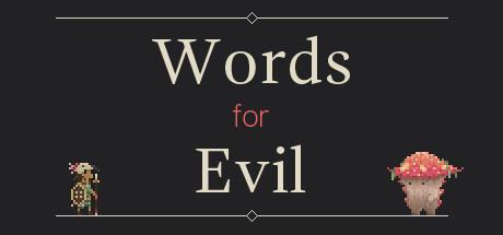 Words for Evil