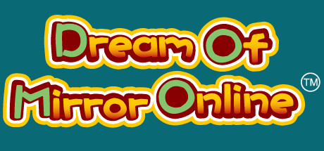 Dream Of Mirror Online