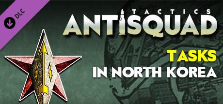 Antisquad: Tasks in North Korea. Tactics DLC