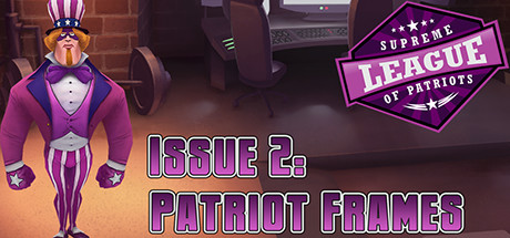 Supreme League of Patriots Issue 2: Patriot Frames cover art