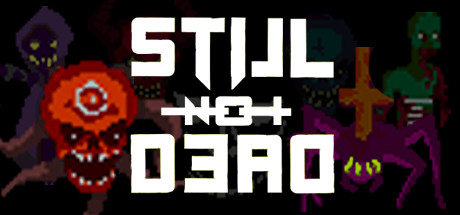 Teaser for Still Not Dead