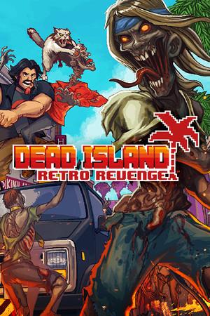 Dead Island Retro Revenge poster image on Steam Backlog