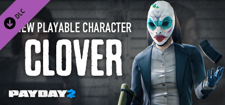 PAYDAY 2: Clover Character Pack | DLC