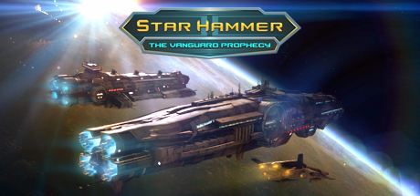 Teaser image for Star Hammer: The Vanguard Prophecy