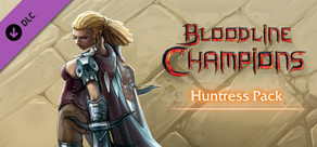 Bloodline Champions - Huntress Pack