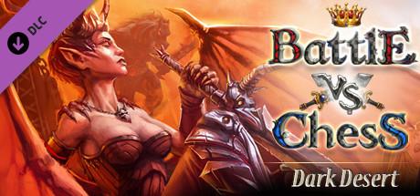 Battle vs Chess - Dark Desert DLC