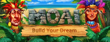 MOAI: Build Your Dream