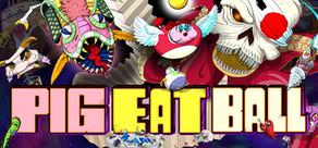 Pig Eat Ball cover art