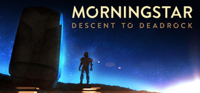 Morningstar: Descent to Deadrock cover art
