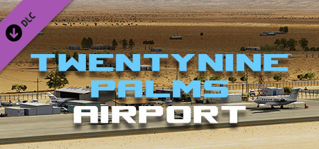 X-Plane 10 AddOn - Aerosoft - Airport Twentynine Palms