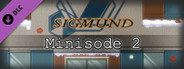 Sigmund Minisode 2 [Free 2014/15 Holiday Special]