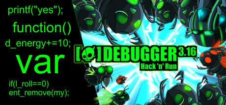 Debugger 3.16: Hack'n'Run