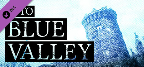 Into Blue Valley - Official Soundtrack