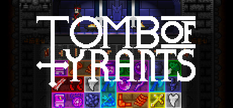 Tomb of Tyrants Steam Game