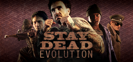 Stay Dead Evolution Steam Game