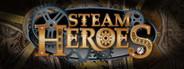Steam Heroes