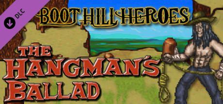 DLC Boot Hill Heroes - The Hangman's Ballad [steam key]