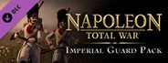 Napoleon: Total War - Imperial Guard Pack