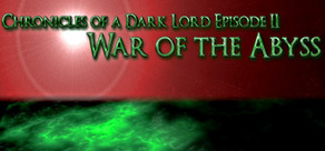 Chronicles of a Dark Lord: Episode II War of The Abyss cover art