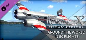 FSX: Steam Edition - Around The World In 80 Flights Add-On