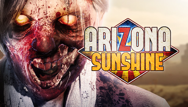 Arizona Sunshine on Steam