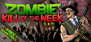 Zombie Kill of the Week - Reborn cover art
