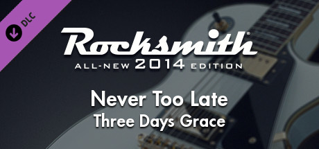 "Rocksmith® 2014 – Three Days Grace - ""Never Too Late"""