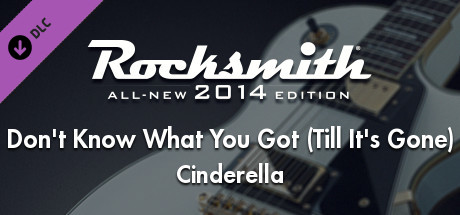 "Rocksmith® 2014 – Cinderella - ""Don't Know What You Got (Till It's Gone)"""